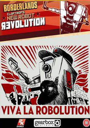 Borderlands Claptrap's New Robot Revolution DLC