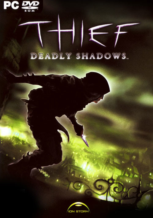Thief 3: Dark Project - Deadly Shadows