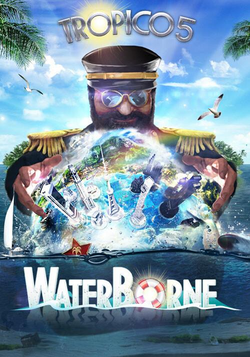 Tropico 5  Waterborne Erweiterung