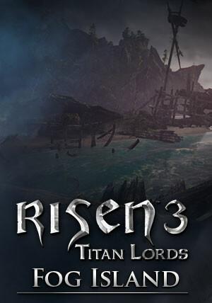 Risen 3 Titan Lords Fog Island DLC