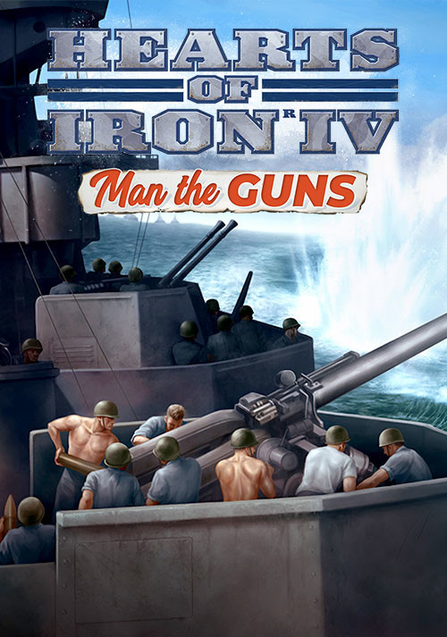 Hearts of Iron IV: Man the Guns (PC)