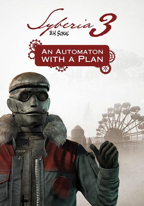 Syberia 3 An Automaton with a plan