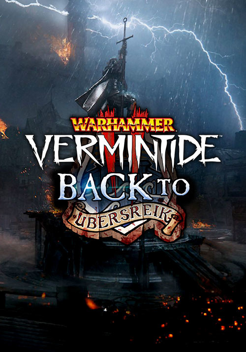 Warhammer: Vermintide 2 - Back to Ubersreik (PC)