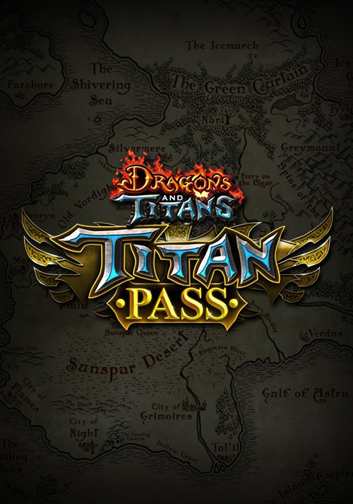 Dragons and Titans Titan Pass
